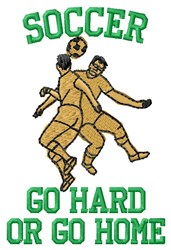 Soccer Go Hard embroidery design