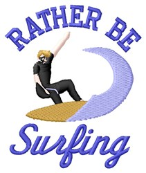 Rather Be Surfing embroidery design