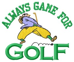Game For Golf embroidery design