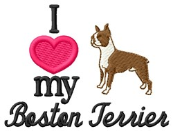 Love My Boston Terrier embroidery design