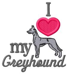 Love My Greyhound embroidery design