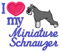 Love My Schnauzer embroidery design
