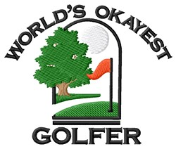 Okayest Golfer embroidery design