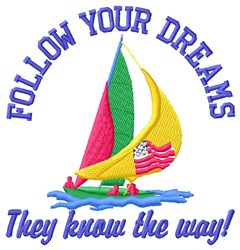 Follow Dreams embroidery design
