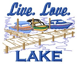 Live Love Lake embroidery design