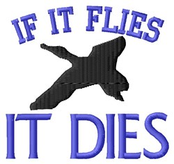 If It Flies embroidery design