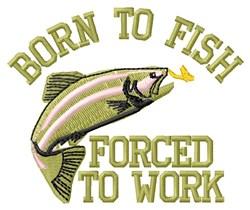 Born To Fish embroidery design