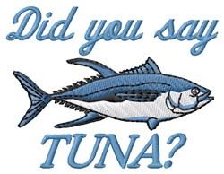 You Say Tuna embroidery design