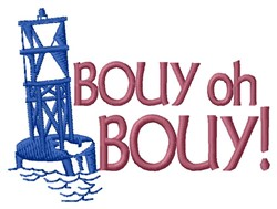 Oh Buoy embroidery design