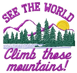 Climb Mountains embroidery design