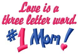 #1 Mom Word embroidery design