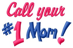Call Mom embroidery design