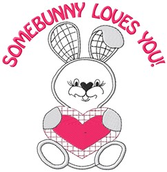 Somebunny Loves embroidery design
