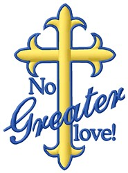 Greater Love embroidery design