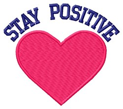 Stay Positive embroidery design