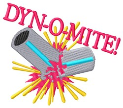 Dyn-o-mite embroidery design