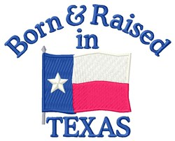 Born In Texas embroidery design
