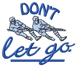Dont Let Go embroidery design