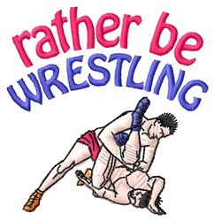 Rather Wrestle embroidery design