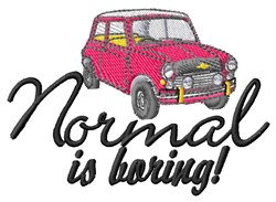 Normal Is Boring embroidery design