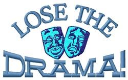 Lose Drama embroidery design