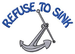 Refuse To Sink embroidery design
