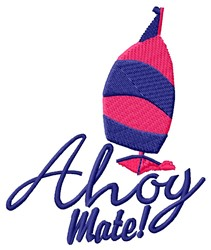 Ahoy Mate embroidery design