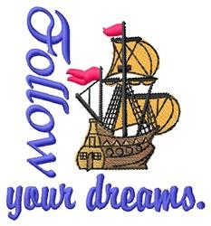 Follow Dreams embroidery design