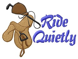Ride Quietly embroidery design