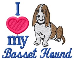 Love My Basset embroidery design