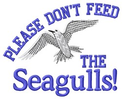 Dont Feed Seagulls embroidery design