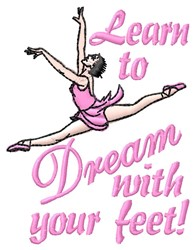 Dream With Feet embroidery design