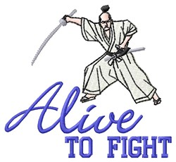 Alive To Fight embroidery design