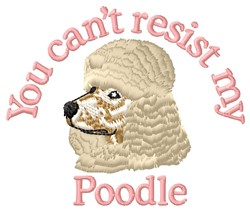 Resist My Poodle embroidery design