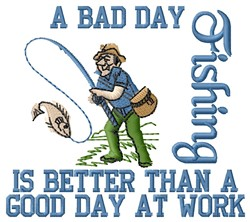 Bad Day Fishing embroidery design