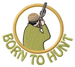 Born To Hunt embroidery design