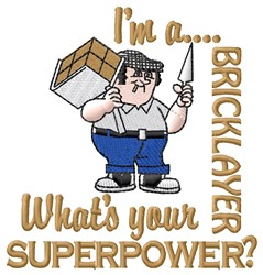 Bricklayer Superpower embroidery design