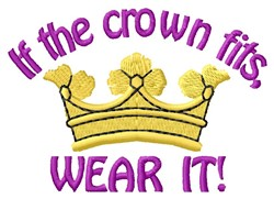 If Crown Fits embroidery design