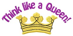 Think Like Queen embroidery design