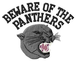 Beware Panthers embroidery design