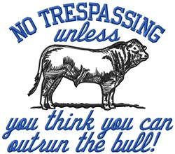 No Trespassing embroidery design