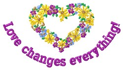 Love Changes embroidery design