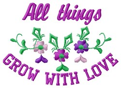 Grow With Love embroidery design
