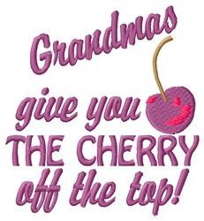 Grandmas Give You embroidery design