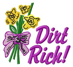 Dirt Rich embroidery design