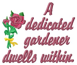 Dedicated Gardener embroidery design