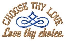 Choose Love embroidery design