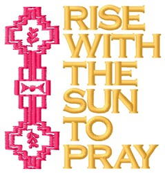 Rise With Sun embroidery design