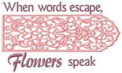 Flowers Speak embroidery design