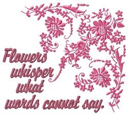 Flowers Whisper embroidery design